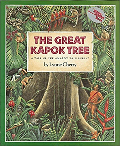 The Great Kapok Tree: A Tale of the Amazon Rain Forest by Lynne Cherry cover