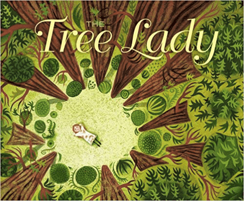 The Tree Lady by H. Joseph Hopkins, illustrated by Jill McElmurry cover
