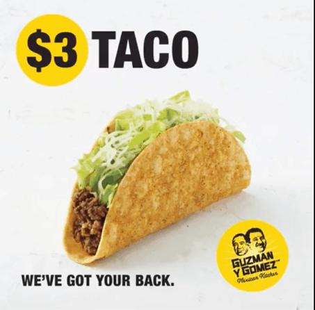 Get your $3 taco at Guzman Y Gomez.